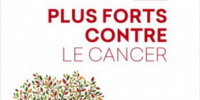 """Plus forts contre le cancer"", de Christelle BESNARD-CHARVET"